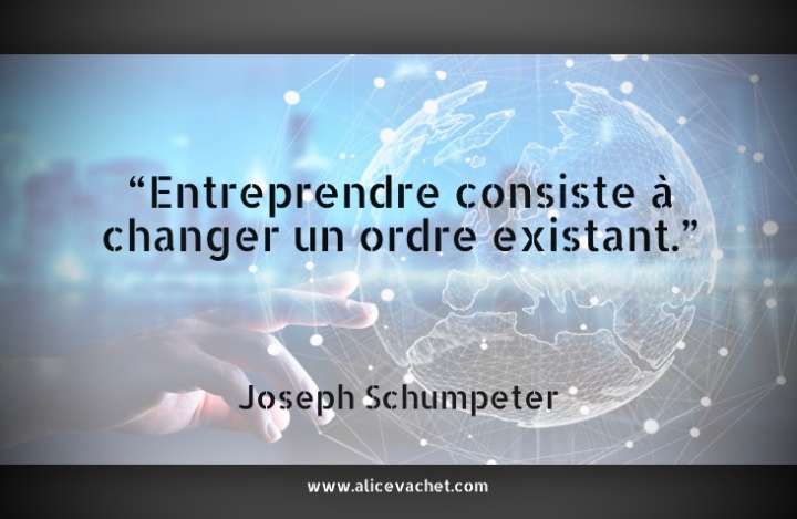 [Citation Entrepreneur]💡Joseph Schumpeter